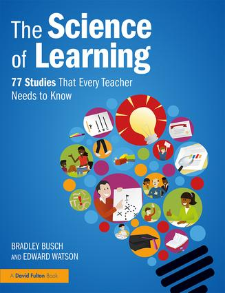 The Science of Learning 77 Studies Every Teacher Should Know About